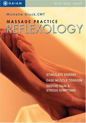 Massage Practice: Reflexology
