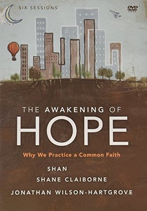 Awakening Of Hope: A DVD Study 6 Sessions