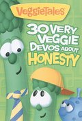 30 Very Veggie Devos about Honesty