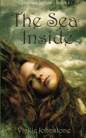 Sea Inside (Cerulean Songs Book 1), The