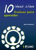 10 Ideas Clave. Evaluar para aprender: 001 (Ideas Claves)