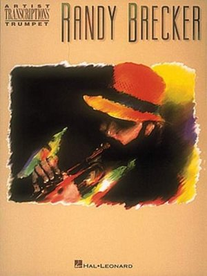 Randy Brecker: Trumpet
