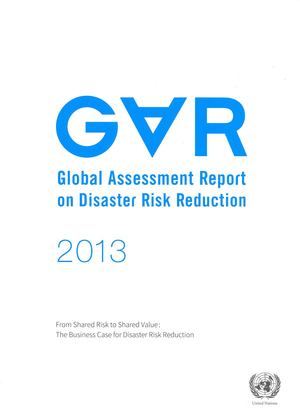 2013 Global Assessment Report on Disaster Risk Reduction