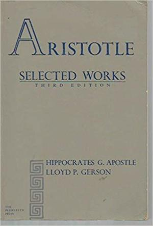 Aristotle: Selected Works (3rd Edition)