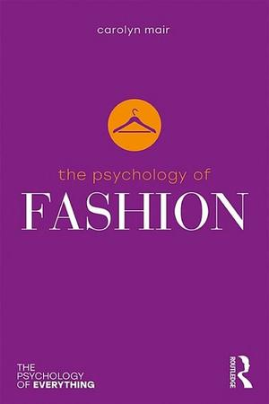 Psychology of Fashion, The