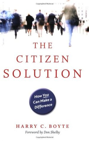Citizen Solution: How You Can Make a Difference, The