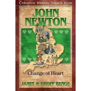 Christian Heroes - Then and Now - John Newton