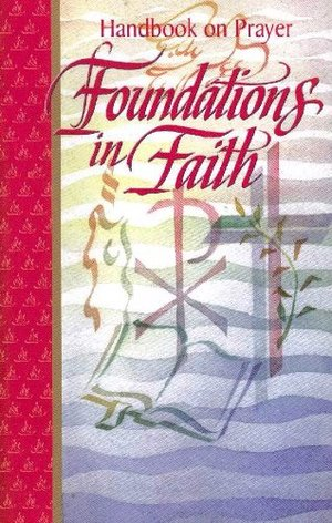 Handbook on Prayer Foundations in Faith