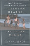 Training Hearts, Teaching Minds: Family Devotions Based on the Shorter Catechism - 248.84 MEA