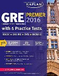 GRE® Premier 2016 with 6 Practice Tests: Book + Online + DVD + Mobile (Kaplan Test Prep)