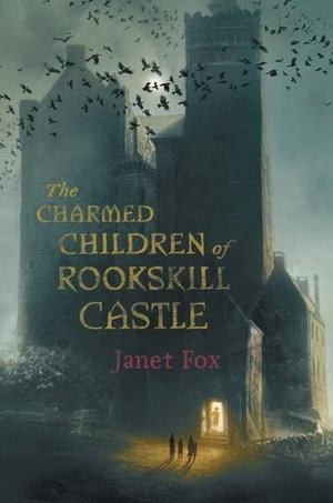 Charmed Children of Rookskill Castle, The