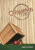 Comparison Trap 3 Sessions by Andy Stanley