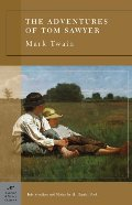 Adventures of Tom Sawyer (Barnes & Noble Classics Series), The