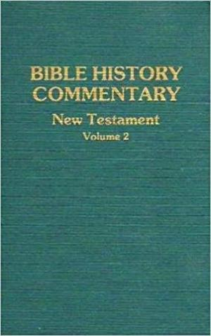 Bible History Commentary-New Testament Vol. 2