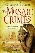 Mosaic Crimes (A Dante Alighieri Mystery), The