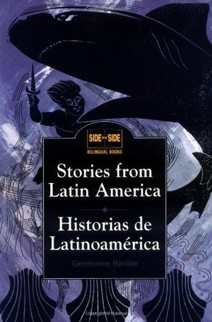 Stories from Latin America : Historias de Latinoamerica