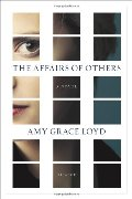 Affairs of Others: A Novel, The