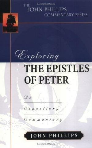 Exploring the Epistles of Peter