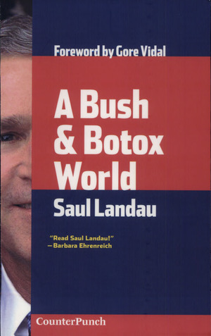 Bush & Botox World, A