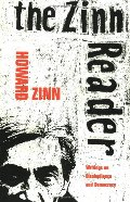 Zinn Reader: Writings on Disobedience and Democracy, The