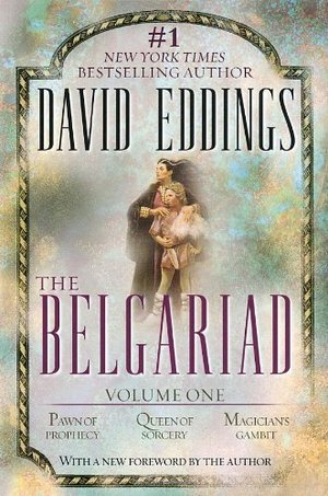 Belgariad, Vol. 1 (Books 1-3): Pawn of Prophecy, Queen of Sorcery, Magician's Gambit, The