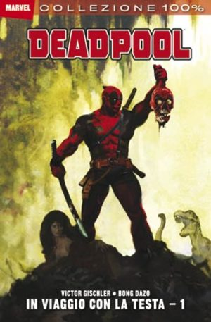Deadpool: In Viaggio con la Testa 1