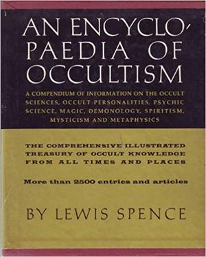 Encyclopaedia of Occultism, An