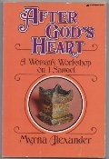 After God's Heart     A woman's Workshop