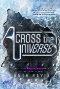 Across the Universe (Across the Universe, Book 1)