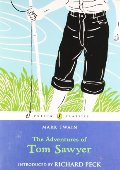 Adventures of Tom Sawyer (Puffin Classics), The