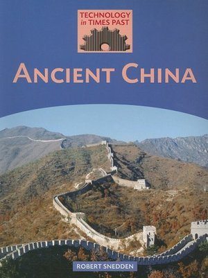 Ancient China (Technology in Times Past)
