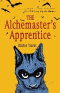 Alchemaster's Apprentice: A Novel, The