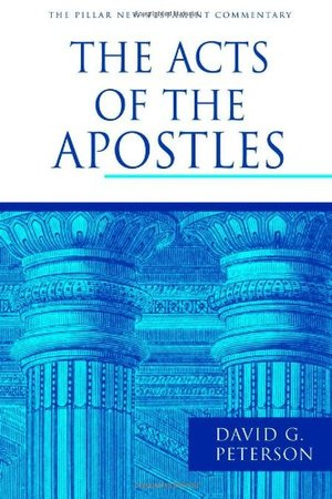 Acts of the Apostles (Pillar New Testament Commentary), The