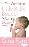 Contented Little Baby Book Of Weaning, The