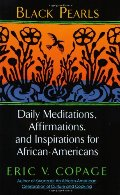 Black Pearls: Daily Meditations, Affirmations, and Inspirations for African-Americans