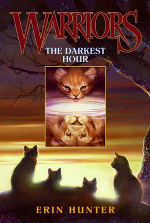 Darkest Hour (Warriors, Book 6), The