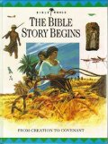 Bible Story Begins: From Creation to Covenant (Bible World), The