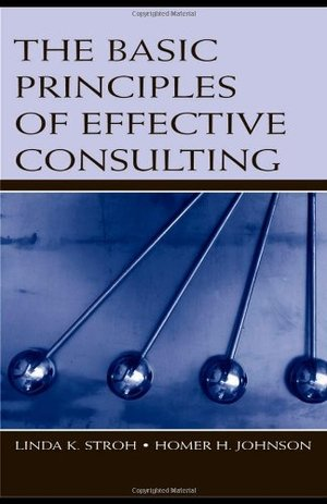 Basic Principles of Effective Consulting, The