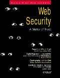 Web Security: A Matter of Trust: World Wide Web Journal: Volume 2, Issue 3