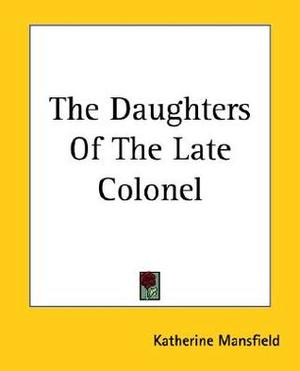 Daughters of the Late Colonel, The