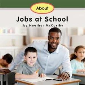 About Jobs at School