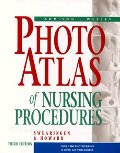 Addison-Wesley Photo Atlas of Nursing Procedures (3rd Edition)