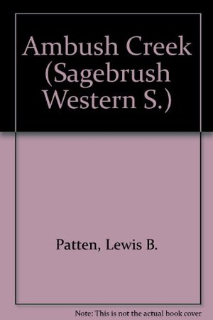 Ambush Creek (Sagebrush Western S.)