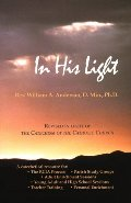 In His Light: A Path Into Catholic Belief