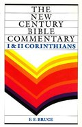 1 & 2 Corinthians (New Century Bible Commentary)