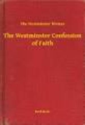 Westminster Confession of Faith - 238.5 CHR