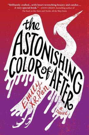 Astonishing Color of After, The