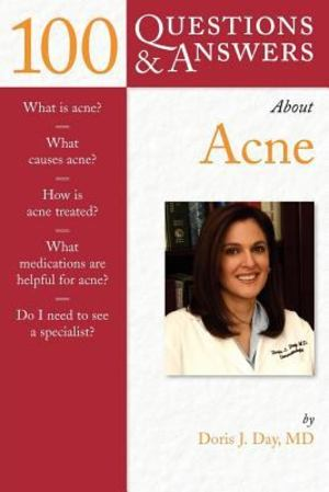 100 Questions and Answers about Acne