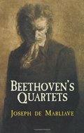 Beethoven's Quartets (Dover Books on Music)