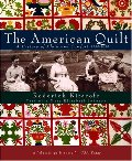 American Quilt: A History of Cloth and Comfort 1750-1950, The